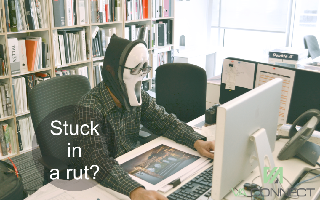 Do you feel like you're stuck in a business rut?